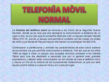 TELEFONÌA MÒVIL NORMAL