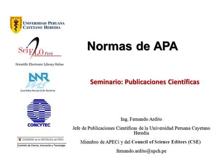 Miembro de APECi y del Council of Science Editors (CSE)