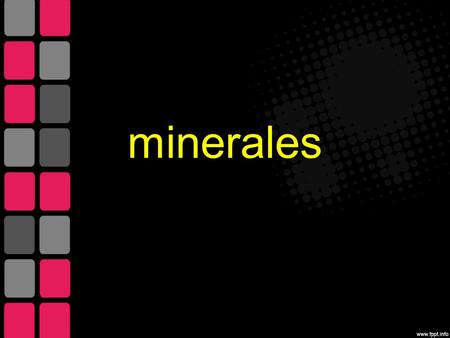 Minerales.
