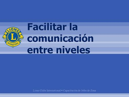 Lions Clubs International  Capacitación de Jefes de Zona.