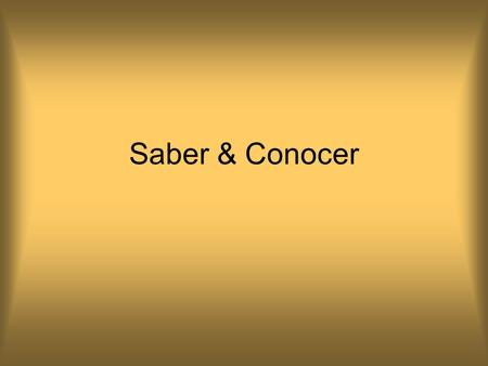 "Saber & Conocer. In Spanish, there are two verbs that express the idea ""to know."" These two verbs are ""saber"" and ""conocer."" The verb you choose depends."