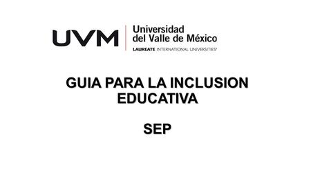 GUIA PARA LA INCLUSION EDUCATIVA SEP. DISCAPACIDAD VISUAL.