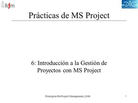 Prácticas de MS Project