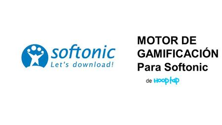 MOTOR DE GAMIFICACIÓN - Para Softonic de. 1.PRODUCT 2.INCLUDED FEATURES:  Carousel  Login/Registration  Welcome Email  Menu  Instructions  Profile.