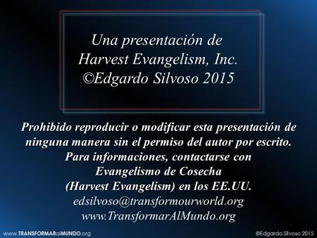 Harvest Evangelism, Inc. ©Edgardo Silvoso 2015