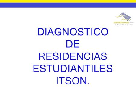 DIAGNOSTICO DE RESIDENCIAS