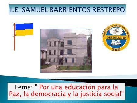 I.E. SAMUEL BARRIENTOS RESTREPO
