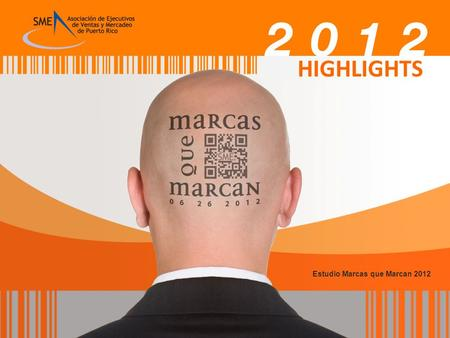 HIGHLIGHTS Estudio Marcas que Marcan 2012.