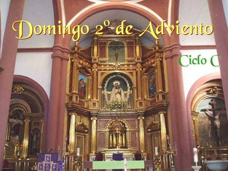 Domingo 2º de Adviento Ciclo C.