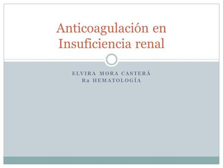 Anticoagulación en Insuficiencia renal