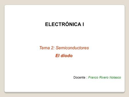 Tema 2: Semiconductores