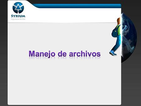 Copiar: – copy($origen, $destino) Renombrar: – rename($antes, $despues) Eliminar: – unlink($archivo)