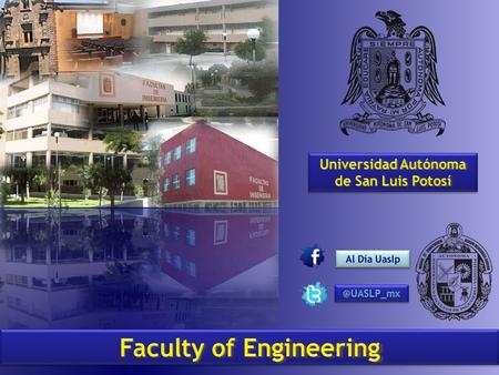 Our history 1624 Jesuits school 1826 Guadalupanno-Josefino school 1859 Scientific and Literary Institute 1867 Mines Engineering Topography Engineering.