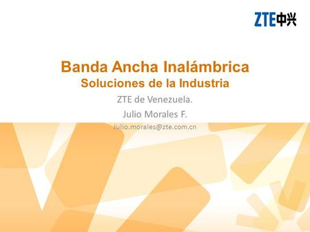 Title: Type: Arial Bold Size 32-36pt Color The theme Orange Subtitle: Type Arial Size 24pt Color: The theme gray Banda Ancha Inalámbrica Soluciones de.