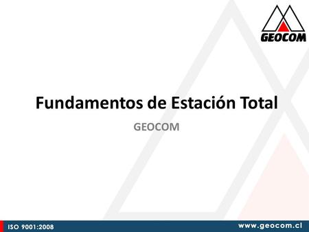 Fundamentos de Estación Total GEOCOM