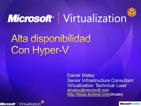 Daniel Matey Senior Infrastructure Consultant Virtualization Technical Lead