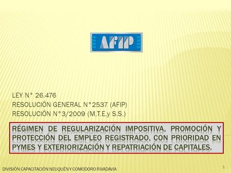 LEY N° RESOLUCIÓN GENERAL N°2537 (AFIP)