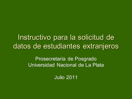 Instructivo para la solicitud de datos de estudiantes extranjeros