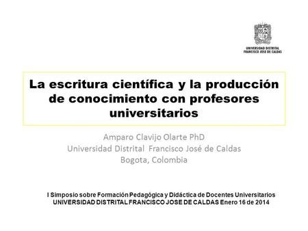 UNIVERSIDAD DISTRITAL FRANCISCO JOSE DE CALDAS Enero 16 de 2014