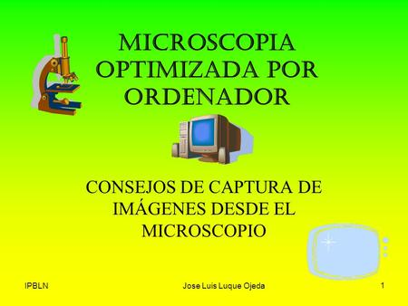 MICROSCOPIA OPTIMIZADA POR ORDENADOR