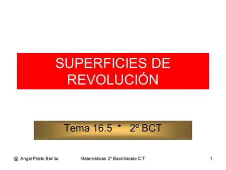SUPERFICIES DE REVOLUCIÓN