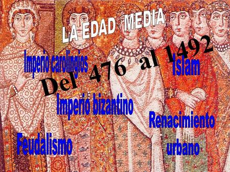 D e l 4 7 6 a l 1 4 9 2. La Edad Media en Occidente comprende un período de tiempo que abarca desde el siglo V hasta el XV. La Edad Media en Occidente.