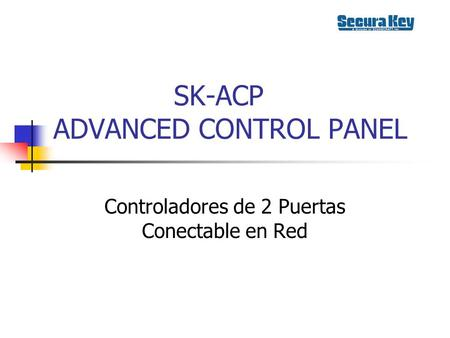 SK-ACP ADVANCED CONTROL PANEL
