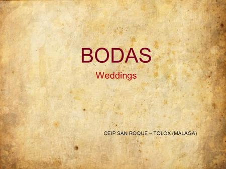 BODAS Weddings CEIP SAN ROQUE – TOLOX (MÁLAGA).