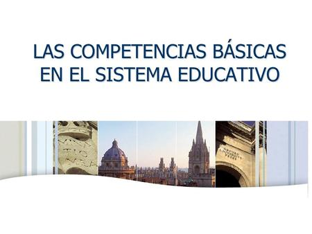 OXFORD UNIVERSITY PRESS LAS COMPETENCIAS BÁSICAS EN EL SISTEMA EDUCATIVO.