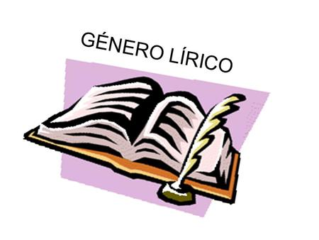 GÉNERO LÍRICO. VIDEO