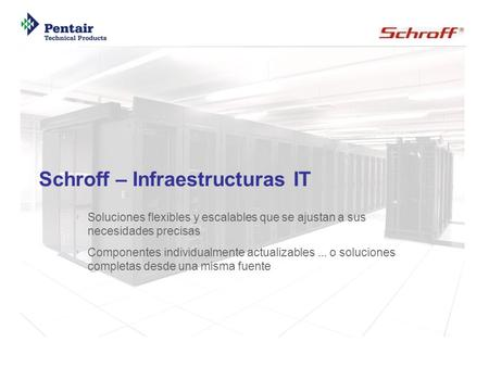 Schroff – Infraestructuras IT