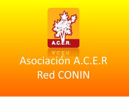 Asociación A.C.E.R Red CONIN.