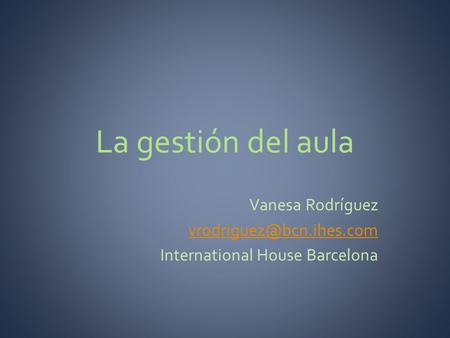 Vanesa Rodríguez International House Barcelona