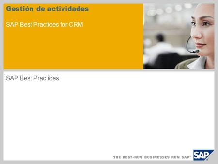 Gestión de actividades SAP Best Practices for CRM SAP Best Practices.