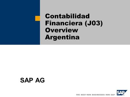 Contabilidad Financiera (J03) Overview Argentina SAP AG.