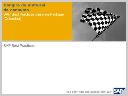 Compra de material de consumo SAP Best Practices Baseline Package (Colombia) SAP Best Practices.