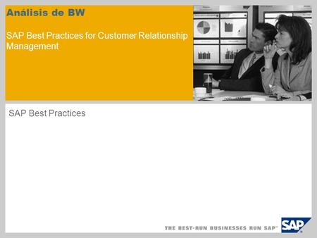 Análisis de BW SAP Best Practices for Customer Relationship Management SAP Best Practices.