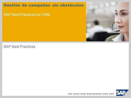 Gestión de campañas sin obstáculos SAP Best Practices for CRM SAP Best Practices.