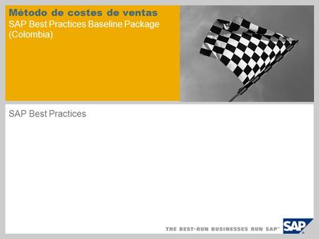 Método de costes de ventas SAP Best Practices Baseline Package (Colombia) SAP Best Practices.