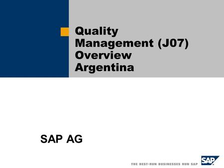 Quality Management (J07) Overview Argentina