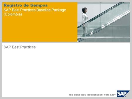 Registro de tiempos SAP Best Practices Baseline Package (Colombia) SAP Best Practices.