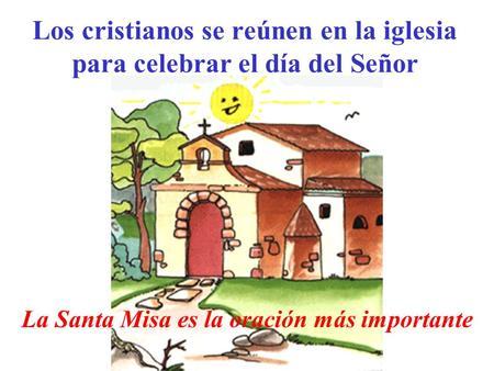 Resultado de imagen de el dia del señor en la parroquia