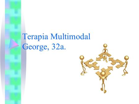 Terapia Multimodal George, 32a.