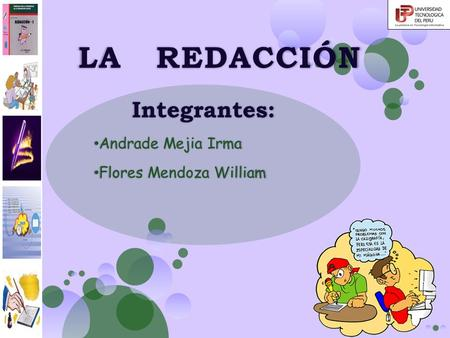Integrantes: Andrade Mejia Irma Flores Mendoza William