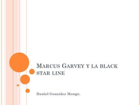 Marcus Garvey y la black star line