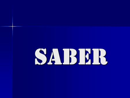 Saber. saber to know how to do something saben sabes sabe sabemos saben sé Ana ________ hablar español y francés.