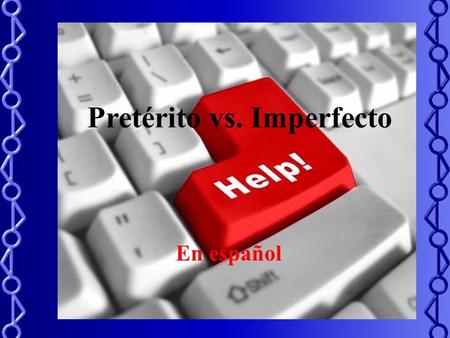 Pretérito vs. Imperfecto En español Pretérito Lets review some of the main uses of the preterite. This verb tense is used when we talk about a past action.