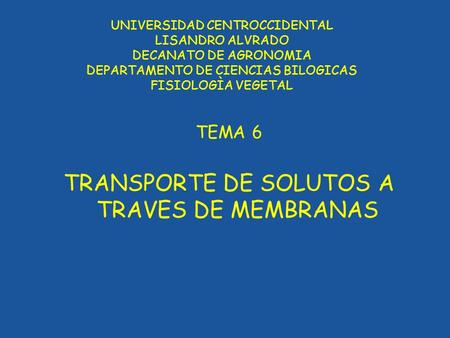 TRANSPORTE DE SOLUTOS A TRAVES DE MEMBRANAS