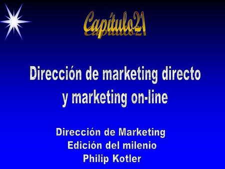 Capítulo21 Dirección de marketing directo y marketing on-line