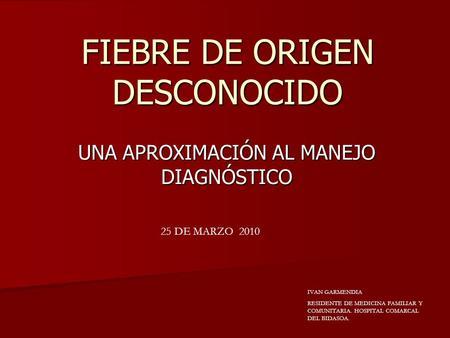 ORIGEN FIEBRE DESCONOCIDO PEDIATRIA DE PDF